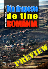Din dragoste de tine, România