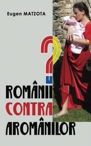Românii contra aromânilor? – Eugen Matzota